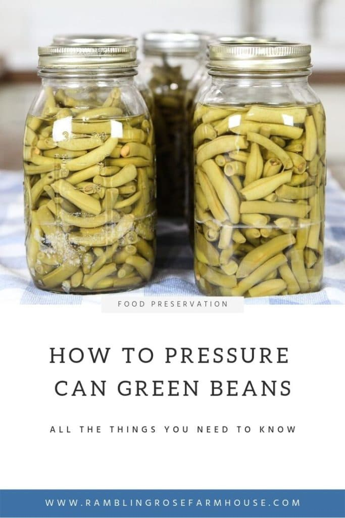 Canned green beans with title Pressure Canning Green Beans